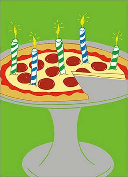 Pizza Candles (1 card/1 envelope) Avanti A*Press Birthday Card  INSIDE: There are two things everyone loves and one of them is you! Happy Birthday