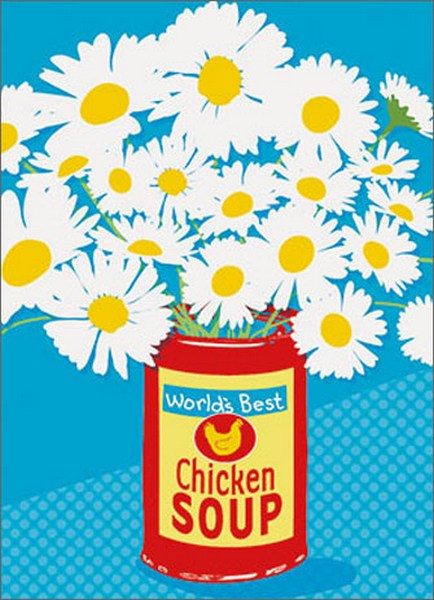 Soup Can Of Flowers (1 card/1 envelope) Avanti A*Press Get Well Card - FRONT: World's Best Chicken Soup  INSIDE: Thank goodness you're from hearty stock! Get well soon