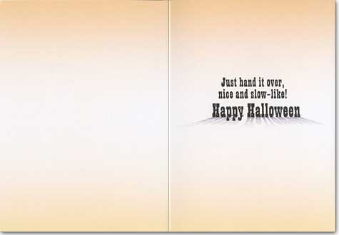 Raccoon Cowboy Trick Or Treating (1 card/1 envelope) Avanti Funny Halloween Card  INSIDE: Just hand it over, nice and slow-like! Happy Halloween