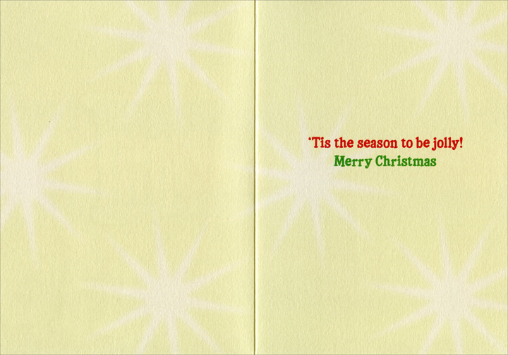 Ho Ho Ho (1 card/1 envelope) Avanti A*Press Glitter and Foil Christmas Card - FRONT: Ho Ho Ho  INSIDE: 'Tis the season to be jolly! Merry Christmas
