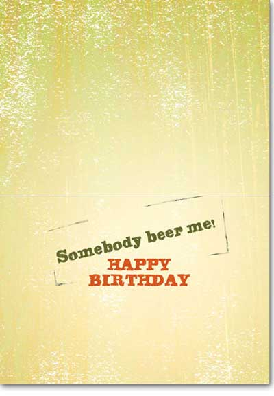 Relaxing Bear (1 card/1 envelope) - Birthday Card  INSIDE: Somebody beer me! Happy Birthday