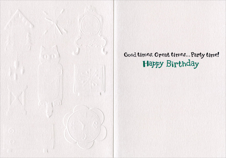 Lots of Clocks (1 card/1 envelope) - Birthday Card  INSIDE: Good times, Great times�Party time! Happy Birthday