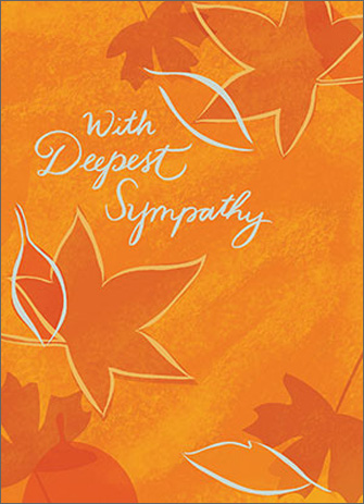 Falling Leaves (1 card/1 envelope) - Sympathy Card - FRONT: With Deepest Sympathy  INSIDE: Remembering a life well lived and wishing you comfort in this time of loss
