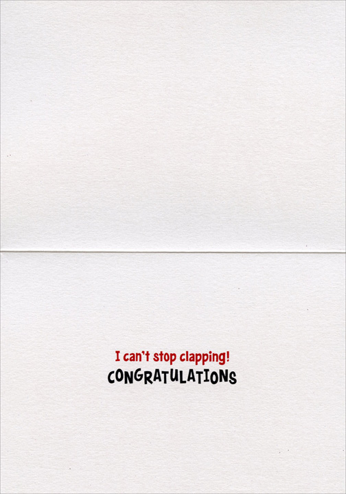 BRAVO (1 card/1 envelope) Avanti A*Press Congratulations Card - FRONT: BRAVO  INSIDE: I can't stop clapping! Congratulations