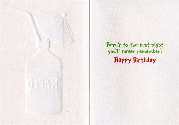 Medicine Bottle (1 card/1 envelope) - Birthday Card - FRONT: RAPID recovery  INSIDE: Here's to the best night you'll never remember! Happy Birthday