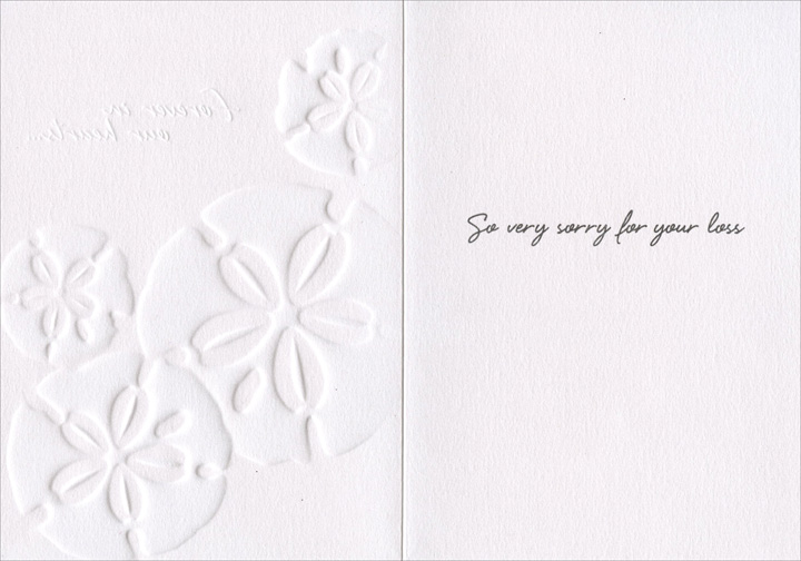 Sand Dollars (1 card/1 envelope) Avanti A*Press Sympathy Card - FRONT: forever in our hearts…  INSIDE: So very sorry for your loss