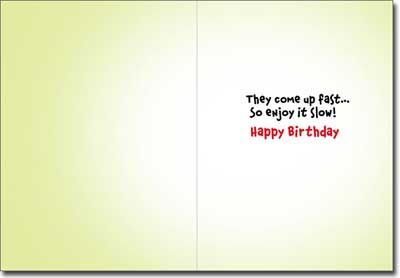 Turtle Fast Food Employee (1 card/1 envelope) - Birthday Card  INSIDE: They come up fast� so enjoy it slow! Happy Birthday