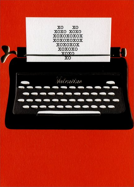 Typewriter Valentine (1 card/1 envelope) Avanti A*Press Valentine's Day Card  INSIDE: Sometimes� words just aren't enough! Happy Valentine's Day