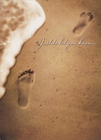 Footprints/Beach (1 card/1 envelope) - Encouragement Card - FRONT: just to let you know..  INSIDE: ..you are not alone.