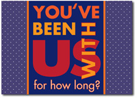 You've Been With Us For How Long? (25 cards & envelopes) Personalized Business Boxed Anniversary Cards