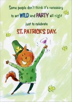 Act Wild and Party (1 card/1 envelope) - St. Patrick's Day Card - FRONT: Some people don't think it's necessary to act WILD and PARTY all night just to celebrate St. Partrick's Day.  INSIDE: You should AVOID these people at ALL TIMES!  Happy St. Patrick's Day!