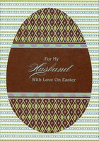 Brown Egg with Diamond Pattern: Husband (1 card/1 envelope) Designer Greetings Easter Card