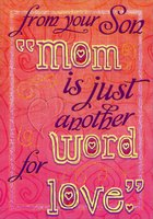 Another Word for Love: Mom (1 card/1 envelope) Designer Greetings Mother's Day Card