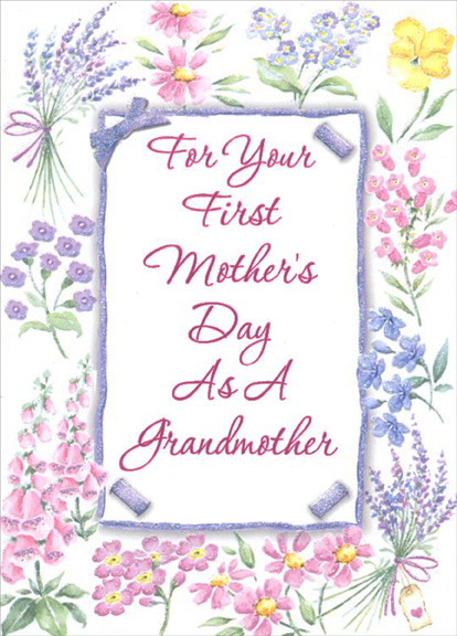 Sparkle frame and assorted flowers grandmothers 1st mothers day greeting cards shipped using usps first class package are normally shipped in a white or kraft non bendable mailer and cards shipped via usps priority mail m4hsunfo