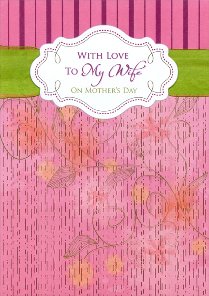 swirling vines on pink with green ribbon wife mother s day card by