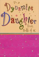 Dynamite Daughter Embossed with Gold Foil Accents (1 card/1 envelope) Designer Greetings Birthday Card