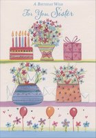 Cake, Flowers, Gift, Purses and Balloons: Sister (1 card/1 envelope) Designer Greetings Birthday Card