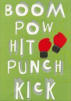 Boom, Pow, Hit and Kick Cancer in the Butt (1 card/1 envelope) Designer Greetings Encouragement Card