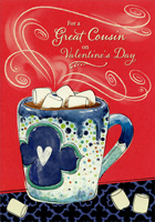 Hot Cocoa Cup: Cousin (1 card/1 envelope) Designer Greetings Valentine's Day Card