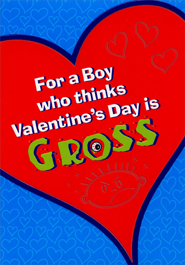 valentine's day is gross: young boy juvenile valentine's day card, Ideas