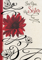 Red Flower and Black Swirls: Sister (1 card/1 envelope) Designer Greetings Valentine's Day Card