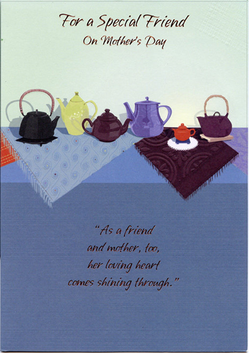 assorted teapots special friend mothers day card