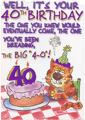 Cat Dreading The Big 4 0 Funny Age 40 40th Birthday Card
