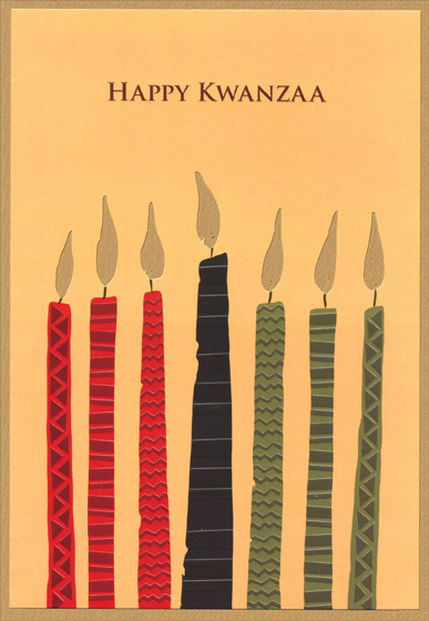 Kwanzaa Candles (18 cards/18 envelopes) - Boxed Kwanzaa Cards - FRONT: Happy Kwanzaa  INSIDE: Rejoice - As your home softly glows with all the warmth and love that comes from sharing this special time.