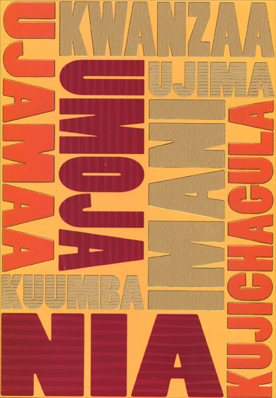 Gold Foil Kwanzaa Words (18 cards/18 envelopes) Designer Greetings Boxed Kwanzaa Cards - FRONT: Kwanzaa - Ujamaa - Umoja - Ujima - Imani - Kujichagula - Nia - Kuumba  INSIDE: May you share the joys of this special holiday with those who mean the most to you!