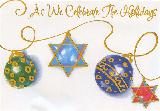 Interfaith Ornaments (1 card/1 envelope) Designer Greetings Mixed Faith Holiday Card - FRONT: As We Celebrate The Holidays  INSIDE: We wish you happiness and peace throughout the New Year.