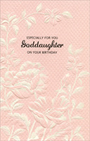 White & Pink Embossed Flowers: Goddaughter (1 card/1 envelope) - Birthday Card