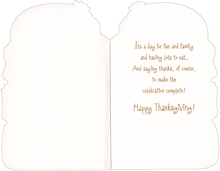 Bear in Yellow Hat (1 card/1 envelope) Juvenile Thanksgiving Card - FRONT: To a Special Someone  INSIDE: It's a day for fun and family and having lots to eat, And saying thanks, of course, to make the celebration complete! Happy Thanksgiving!