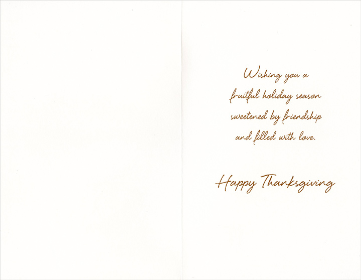 Fruit Bowl (1 card/1 envelope) Thanksgiving Card - FRONT: A Thanksgiving Wish  INSIDE: Wishing you a fruitful holiday season sweetened by friendship and filled with love. Happy Thanksgiving