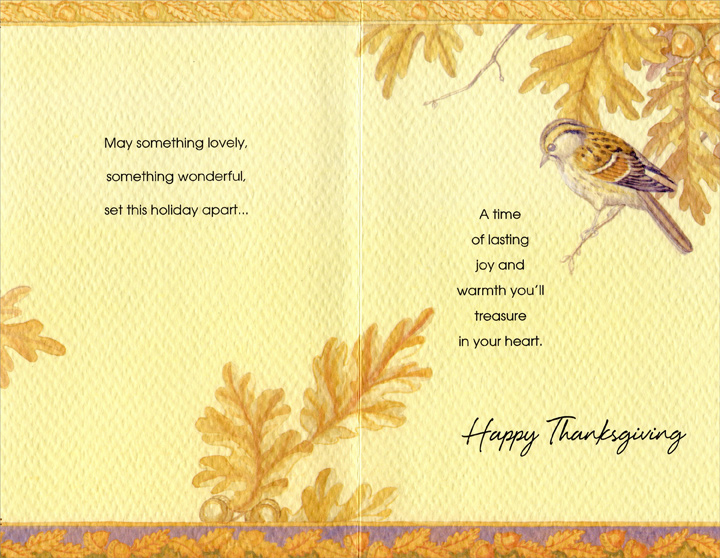 Bird on Branch (1 card/1 envelope) - Thanksgiving Card - FRONT: A Thanksgiving Note for You  INSIDE: May something lovely, something wonderful, set this holiday apart... A time of lasting joy and warmth you'll treasure in your heart. Happy Thanksgiving