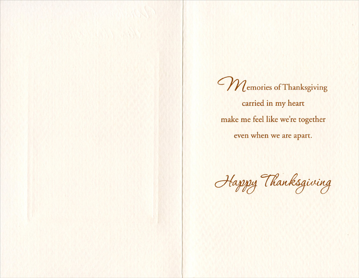 Wreath on Door (1 card/1 envelope) Thanksgiving Card - FRONT: Wish we were together this Thanksgiving  INSIDE: Memories of Thanksgiving carried in my heart make me feel like we're together even when we are apart. Happy Thanksgiving