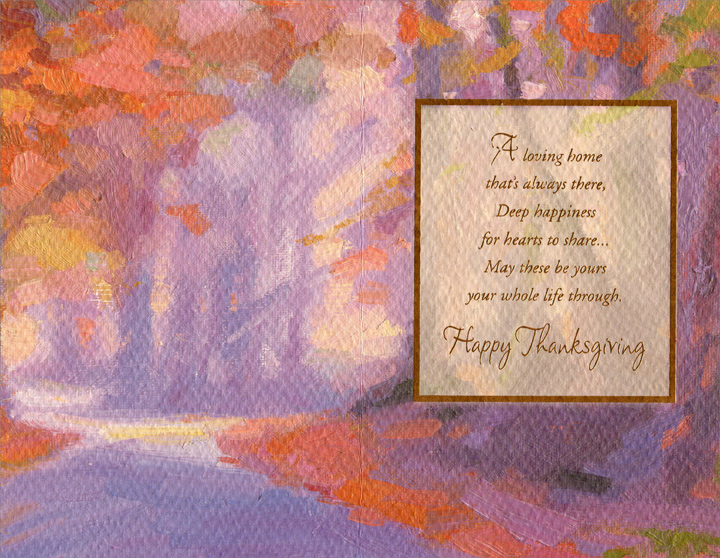 Leaf and Color Splash (1 card/1 envelope) Thanksgiving Card - FRONT: Loving Wishes for Daughter and Her Family -- The warmth and joy a family brings, Sweet gratitude for life's good things... May these be yours on Thanksgiving Day...  INSIDE: A loving home that's always bear, deep happiness for hearts to share... babies be yours your whole life through. Happy Thanksgiving