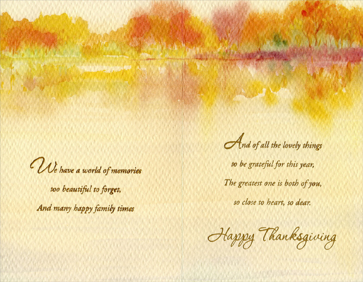 Trees and Stream (1 card/1 envelope) Thanksgiving Card - FRONT: For a Very Dear Couple, Son and His Wife  INSIDE: We have a world of memories too beautiful to forget, and many happy family times -- And of all the lovely things to be grateful for this year, The greatest one is both of you, so close to heart, so dear. Happy Thanksgiving
