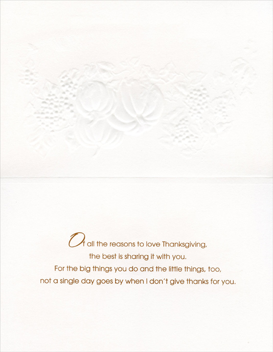 Pumpkin & Grapes (1 card/1 envelope) - Thanksgiving Card - FRONT: To My Wonderful Husband with Love at Thanksgiving  INSIDE: Of all the reasons to love Thanksgiving, the best is sharing it with you. For the big things you do and the little things, too, not a single day goes by when I don't give thanks for you.