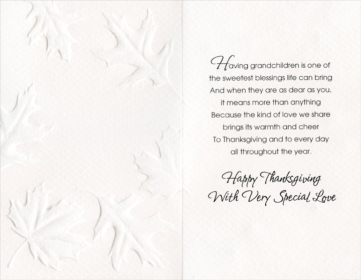 Brown Leaves (1 card/1 envelope) - Thanksgiving Card - FRONT: For Some Dear Grandchildren at Thanksgiving  INSIDE: Having grandchildren is one of the sweetest blessings life can bring And when they are as dear as you, it means more than anything Because the kind of love we share brings its warmth and cheer To Thanksgiving and to every day all throughout the year. Happy Thanksgiving With Very Special Love
