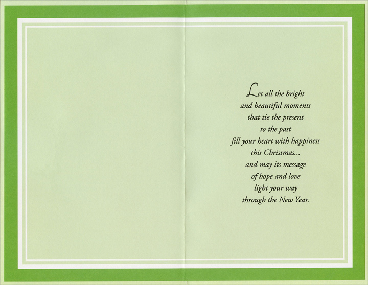 Tree Inside Green Frame (1 card/1 envelope) - Christmas Card - FRONT: Bright Memories� Beautiful Memories�  INSIDE: Let all the bright and beautiful moments that tie the present to the past fill your heart with happiness this Christmas� and may its message of hope and love light your way through the New Year.