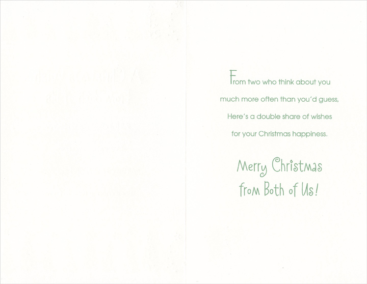 Rows of Trees & Stripes: From Both (1 card/1 envelope) Christmas Card - FRONT: A Christmas Wish From Both of Us - All things fun and festive, Everywhere you go� All things merry and magical, For someone nice to know.  INSIDE: From two who think about you much more often than you'd guess. Here's a double share of wishes for your Christmas happiness. Merry Christmas from Both of Us!