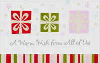 3 Glitter Ribbons: From All (1 card/1 envelope) - Christmas Card - FRONT: A Warm Wish from All of Us  INSIDE: May your Christmas be wrapped and tied With lots of joy and love inside� And all throughout the New Year, too, We're wishing all good things for you.