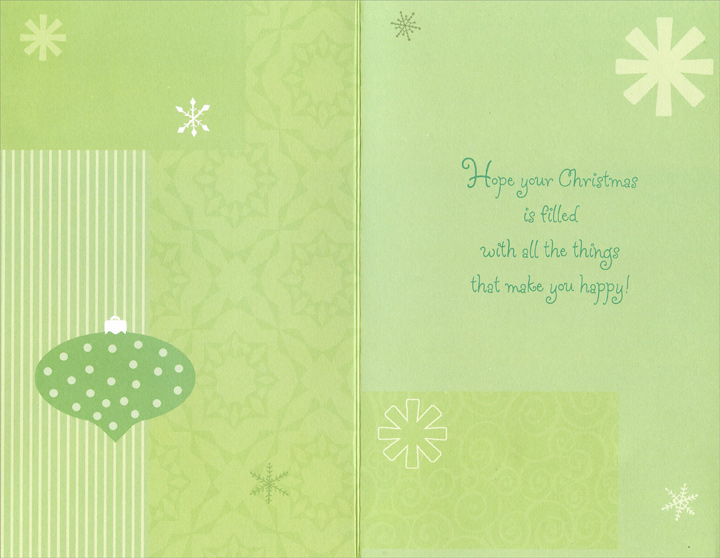 Shades of Green: Thinking of You (1 card/1 envelope) Christmas Card - FRONT: Thinking of You this Christmas  INSIDE: Hope your Christmas is filled with all the things that make you happy!