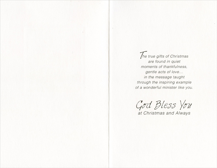 Candles: Minister (1 card/1 envelope) - Christmas Card - FRONT: For a Fine Minister at Christmas - Every good gift and every perfect gift is from above� JAMES 1:17  INSIDE: The true gifts of Christmas are found in quiet moments of thankfulness, gentle acts of love� in the message taught through the inspiring example of a wonderful minister like you. God Bless You at Christmas and Always