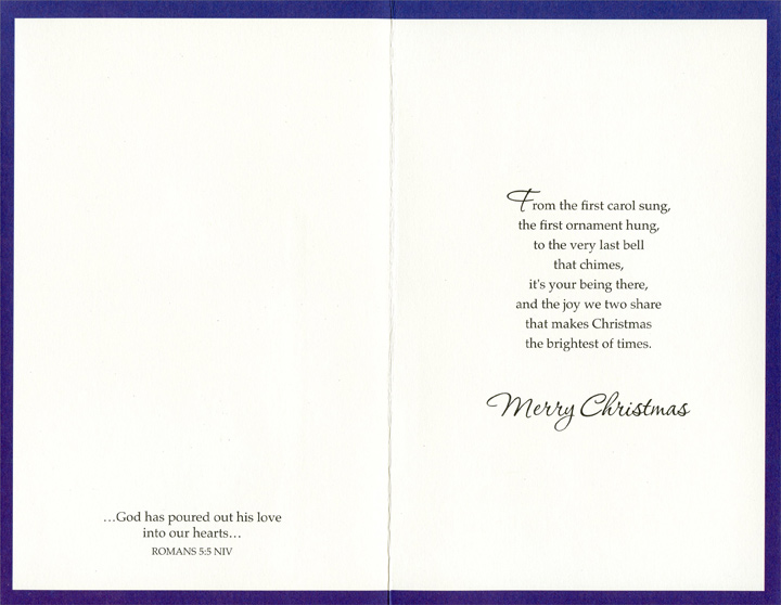 Star of Bethlehem: Husband (1 card/1 envelope) - Christmas Card - FRONT: To My Husband with Love at Christmas and Always  INSIDE: From the first carol sung, the first ornament hung, to the very last bell that chimes, it's your being there, and the joy we two share that makes Christmas the brightest of times. Merry Christmas - [Inside Cover] �God has poured out his love into our hearts� ROMANS 5:5 NIV