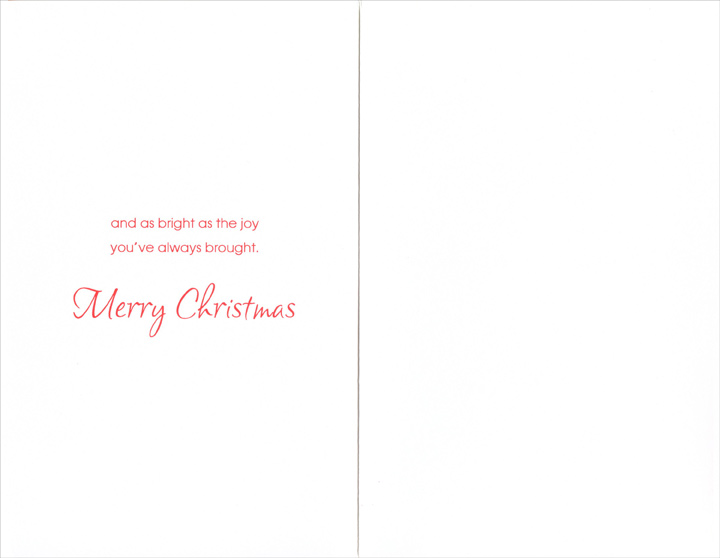 Tree in Window: Daughter (1 card/1 envelope) Christmas Card - FRONT: To a Dear Daughter at Christmas  INSIDE: Wishing you a Christmas as cheerful as your smile, as delightful as your company� and as bright as the joy you've always brought. Merry Christmas