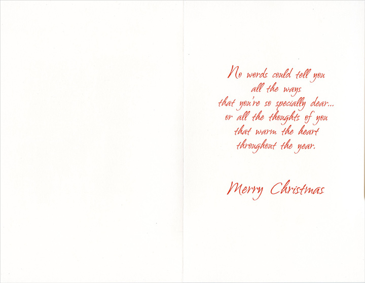 Snowflakes, Holly & Tree Panels: Grandfather (1 card/1 envelope) Christmas Card - FRONT: To a Specially Dear Grandfather  INSIDE: No words could tell you all the ways that you're so specially dear� or all the thoughts of you that warm the heart throughout the year. Merry Christmas