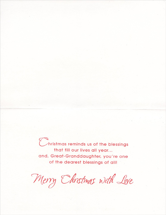 Glitter Snowflakes: Great-Granddaughter (1 card/1 envelope) - Christmas Card - FRONT: For Great-Granddaughter at Christmas  INSIDE: Christmas reminds us of the blessings that fill our lives all year� and, Great-Granddaughter, you're one of the dearest blessings of all! Merry Christmas with Love