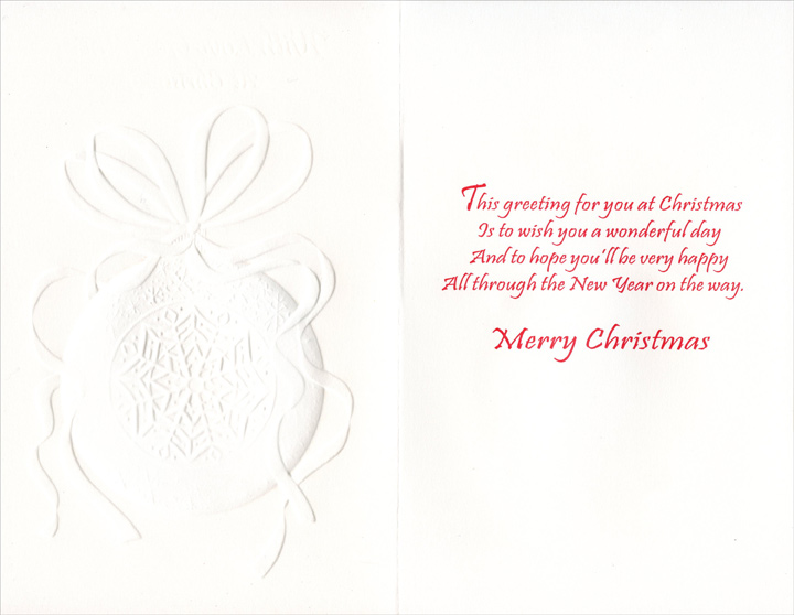 Snowflake Ornament: Godfather (1 card/1 envelope) Christmas Card - FRONT: With Love Godfather At Christmas  INSIDE: This greeting for you at Christmas Is to wish you a wonderful day And to hope you'll be very happy All through the New Year on the way. Merry Christmas
