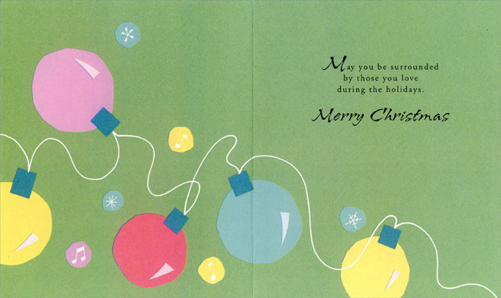 Pastel Lights (1 card/1 envelope) Christmas Card - FRONT: Time to turn on the lights, turn on the music, and turn on the love.  INSIDE: May you be surrounded by those you love during the holidays. Merry Christmas